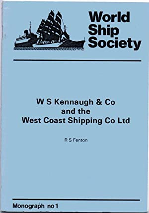 W S Kennaugh & Co and the West Coast Shipping Co Ltd