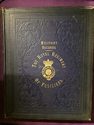 Historical Record of the Seventh or Royal Regiment of Fusiliers