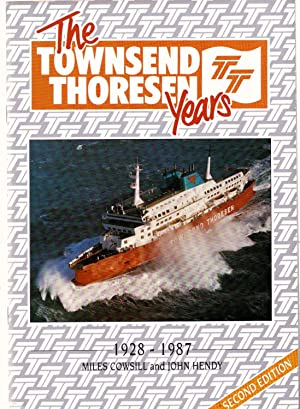 The Townsend Thoresen Years 1928-1987: Cowsill Miles and