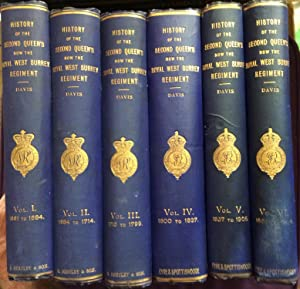 History of the Second Queen's Now The Royal West Surrey Regiment Six Volume Set Vol. I 1681 to 16...