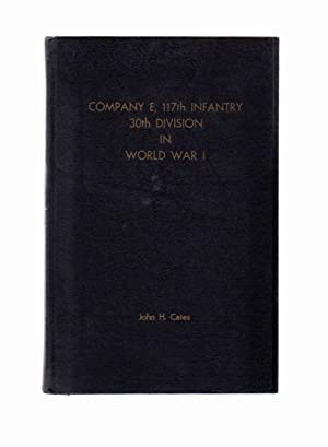 Company E, 117th Infantry, 30th Division in World War I (1)