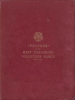 Records of the East Yorkshire Volunteer Force (1914 - 1919)
