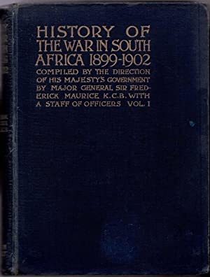 History of the War in South Africa 1899 - 1902 Text Volume I (1)