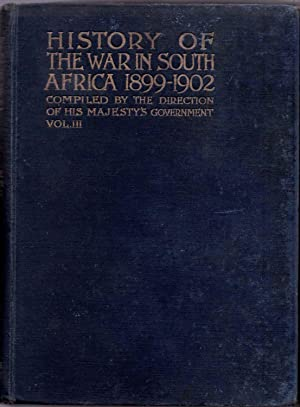 History of the War in South Africa 1899 - 1902 Text Volume III (3)