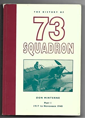 The History of 73 Squadron RAF Part 1 1917 to November 1940