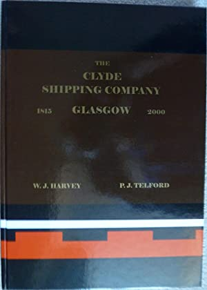 The Clyde Shipping Company Glasgow 1815-2000