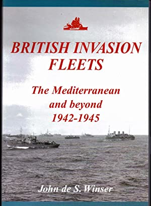 British Invasion Fleets - The Mediterranean and Beyond 1942-1945