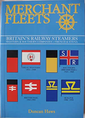 Merchant Fleets 24 Britain's Railway Steamers Western & Southern Companies + French & Stena