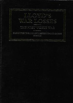 Lloyd's War Losses The First World War: Lloyd's
