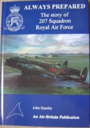 Always Prepared The Story of 207 Squadron Royal Air Force