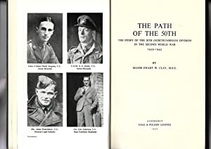 The Path of the 50th The Story of the 50th (Northumbrian) Division in the Second World War 1939-1945