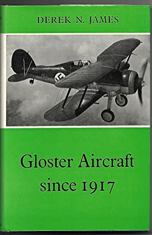 Gloster Aircraft Since 1917