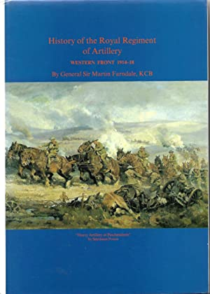 History of the Royal Regiment of Artillery Western Front 1914-18