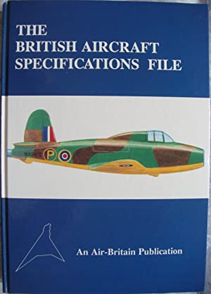 The British Aircraft Specifications File British Military and Commercial Aircraft Specifications ...