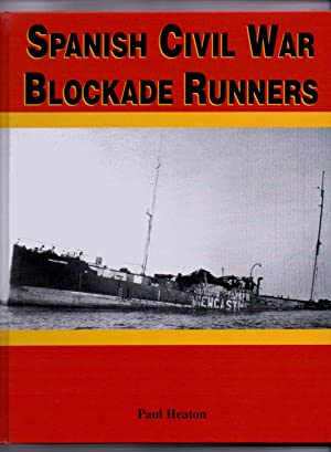Spanish Civil War Blockade Runners