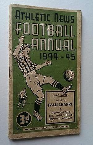 Athletic News Football Annual 1944-45: Sharpe, Ivan.