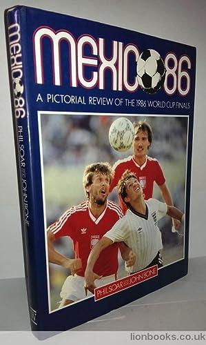 Mexico 86: Soar, Phil
