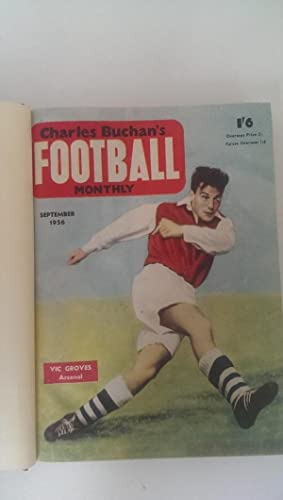 Charles Buchan's Football Monthly Sept 1956 - Aug 1957: editor