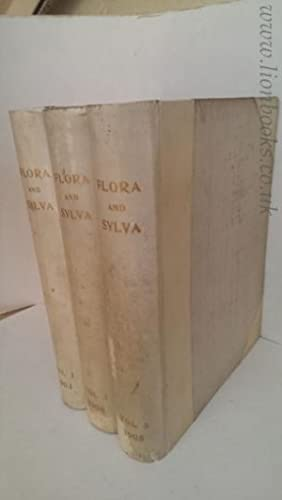 FLORA and SYLVA. a Monthly Review for Lovers of Garden, Woodland, Tree or Flower: Robinson, William...