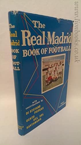 The Real Madrid Book of Football: Ramon Melcon, Stratton Smith