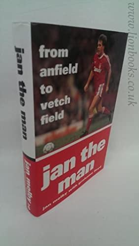 Jan the Man - From Anfield to Vetch Field: Molby, Jan with Lloyd, Grahame