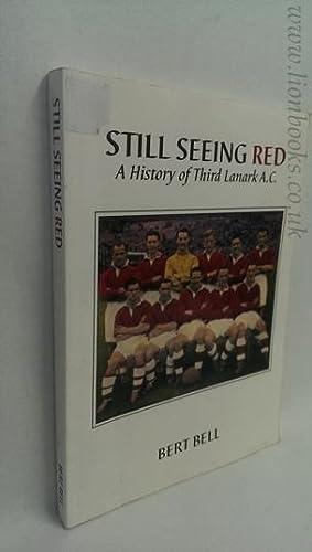 Still Seeing Red: History of Third Lanark: Bert Bell
