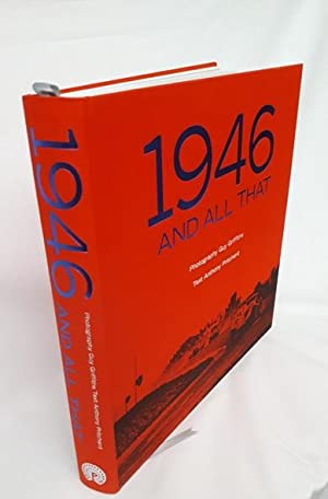 1946 and All That: Photography of Guy Griffiths: Anthony Pritchard