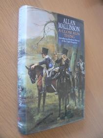 A Close Run Thing: Allan Mallinson