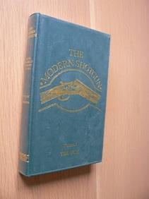 The Modern Shotgun Volume 1: the Gun: Sir Gerald Burrard