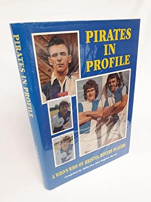 Pirates in Profile - A Who's Who of Bristol Rovers Players 1920-1994: Jay, Mike; Byrne, Stephen