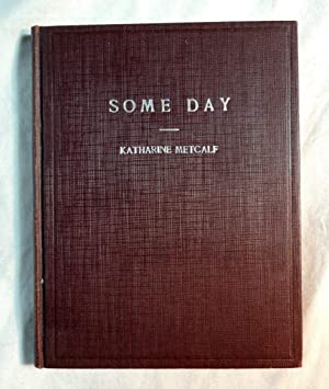Some Day by Katharine Metcalf (Early work by Katharine Metcalf Roof) 1899: Metcalf, Katharine; Roof...