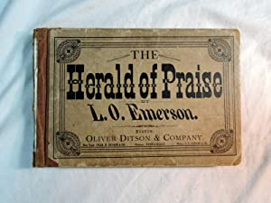 The Herald of Praise; a collection of . church and singing school music, etc: Emerson, Luther ...