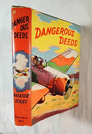 Dangerous Deeds : Aviator Series, Volume Three: Cobb, Frank