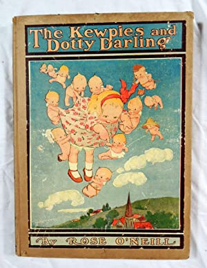 The Kewpies and Dotty Darling: O'Neill, Rose