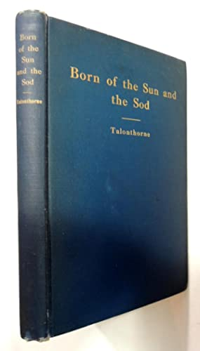 Born Of The Sun And The Sod: Talonthorne