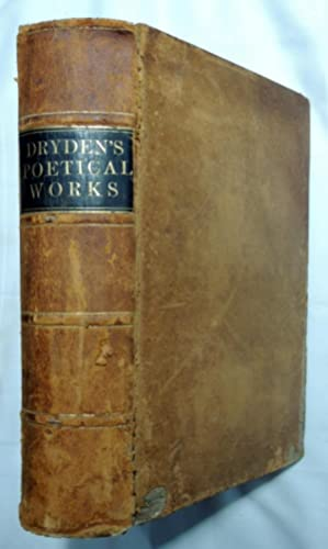 The Poetical Works of John Dryden with A Memoir of the Author Elegantly Illustrated By John ...