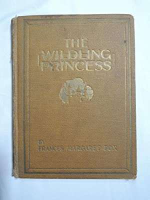 The Wilding Princess: Fox, Francis Margaret