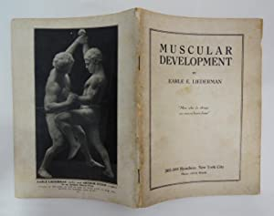 Muscular Development; Earle E. Liederman 1926 weightlifting; bodybuilding; fully illus