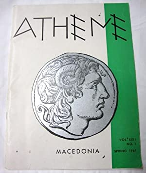 Athene Spring 1961 Macedonia and The World Vol. XXII No. 1