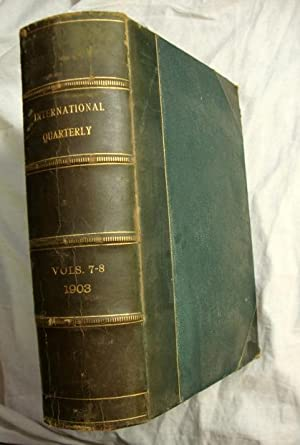 International Quarterly, Vol. 7-8 1903 Frederick J. Richardson, Burlington, VT