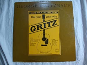 GEORGE GRITZBACH LP HAD YOUR GRITZ TODAY STRING GUITAR lp KM 126