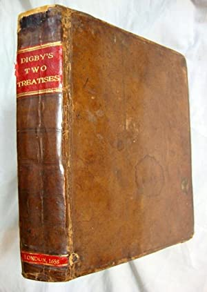 Digby, Two Treatises: Nature of Bodies - Nature of Man's Soul 1658 Leather Bound: DIGBY, ...