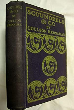Scoundrels and Co. by Coulson Kernahan 1906 Duffield & Co., NY;: Kernahan, Coulson