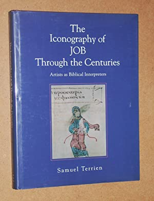 The Iconography of Job Through the Centuries: Artists as Biblical Interpreters