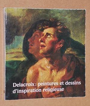 Delacroix: peintures et dessins d'inspiration religieuse. Musée: Maurice Sérullaz, Sylvie