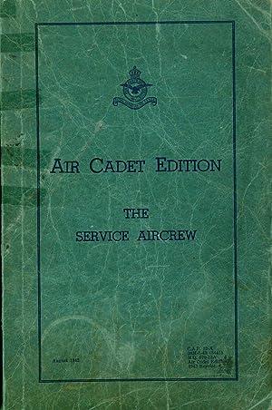 The Service Aircrew Air Cadet Edition Part: Royal Canadian Air