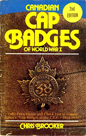 Canadian Cap Badges of World War I: Brooker, Chris
