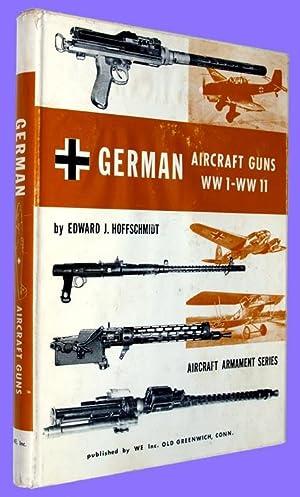 German Aircraft Guns and Cannons- WWI -: Hoffschmidt, Edward J.