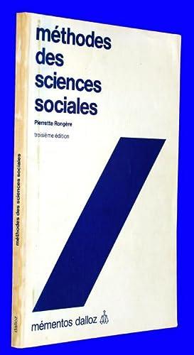 Méthodes des sciences sociales- Troisième édition: Rongère, Pierrette