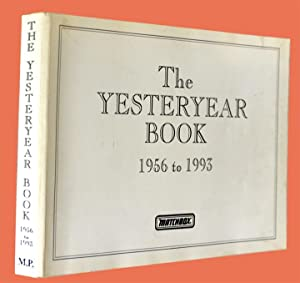The Yesteryear Book 1956 to 1993 (Matchbox) - First Edition: McGimpsey, Kevin & Orr, Stewart